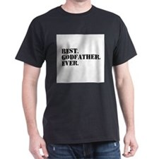 Best Godfather Ever T-Shirt