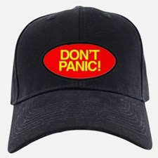 DON'T PANIC Baseball Hat