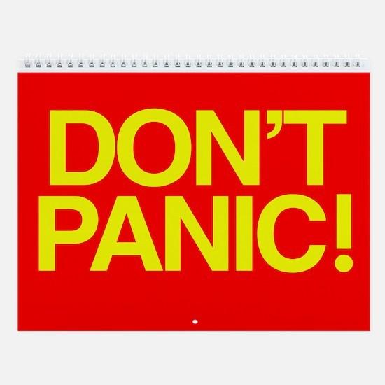 DON'T PANIC Wall Calendar