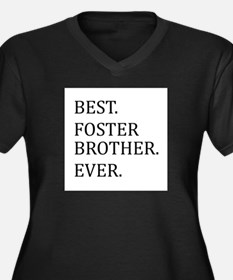 Best Foster Brother Ever Plus Size T-Shirt
