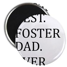 Best Foster Dad Ever Magnets