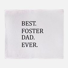 Best Foster Dad Ever Throw Blanket