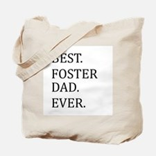 Best Foster Dad Ever Tote Bag