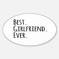 Best Girlfriend Ever Decal
