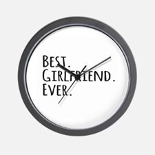 Best Girlfriend Ever Wall Clock