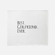 Best Girlfriend Ever Throw Blanket