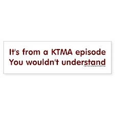 KTMA Episode Bumper Car Sticker