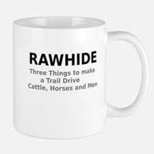 Rawhide Three Things to make a Trail Drive Mugs