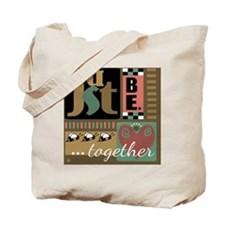 Just Be. Together Tote Bag