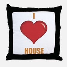 I Love House Throw Pillow