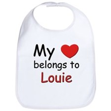My heart belongs to louie Bib