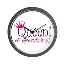 Queen of Everthing! Wall Clock