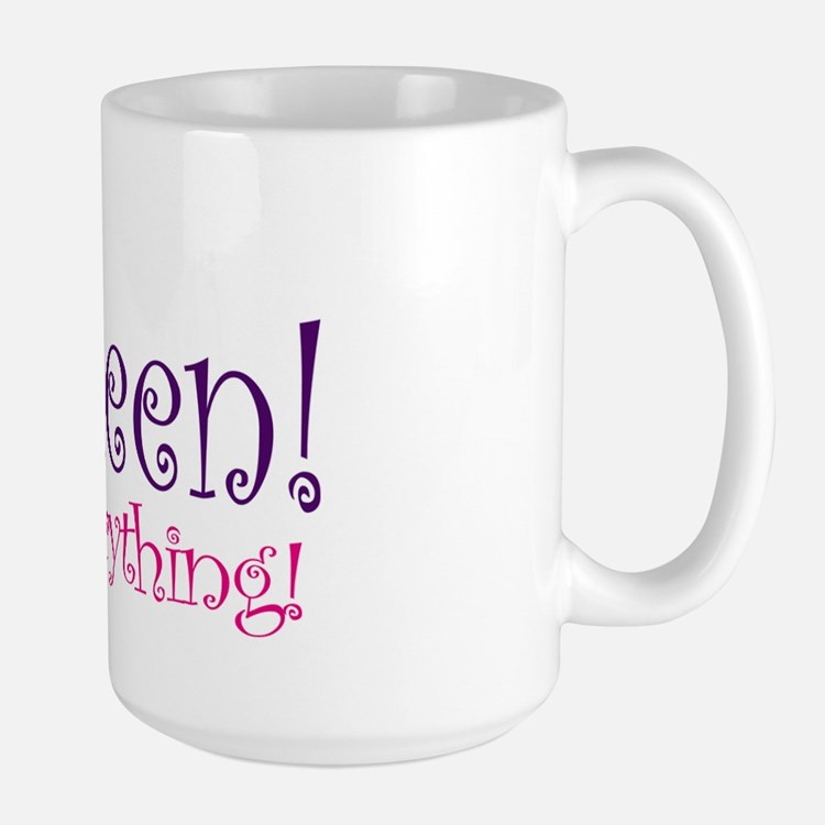 Queen of Everthing! Large Mug