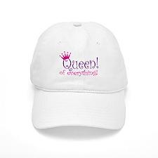 Queen of Everthing! Baseball Baseball Cap