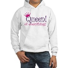 Queen of Everthing! Hoodie