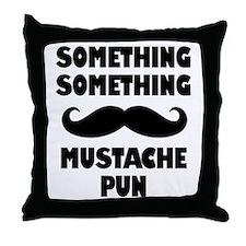 Mustache Pun Throw Pillow