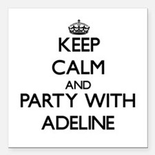 Keep Calm and Party with Adeline Square Car Magnet