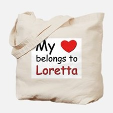 My heart belongs to loretta Tote Bag