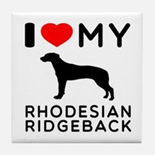 I Love My Dog Rhodesian Ridgeback Tile Coaster