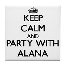 Keep Calm and Party with Alana Tile Coaster