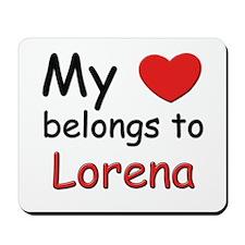 My heart belongs to lorena Mousepad