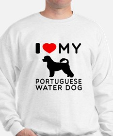 I Love My Dog Portuguese Water Dog Sweatshirt