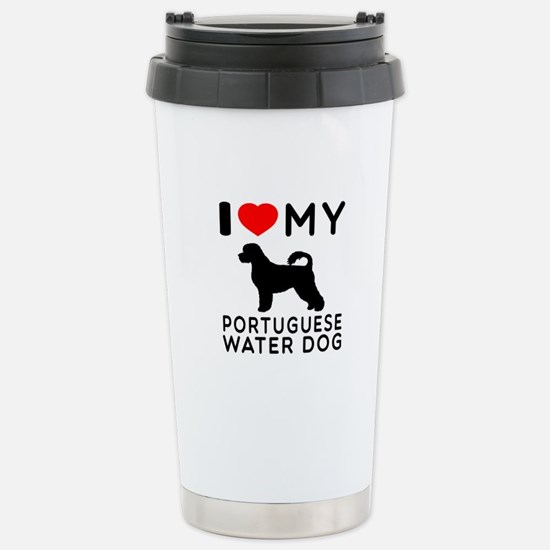 I Love My Dog Portuguese Water Dog Stainless Steel