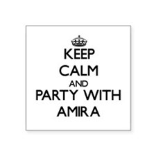 Keep Calm and Party with Amira Sticker