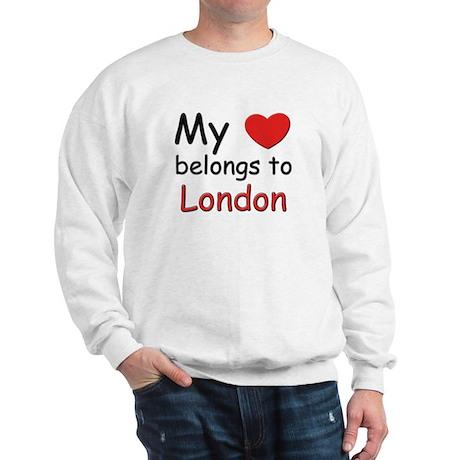My heart belongs to london Sweatshirt
