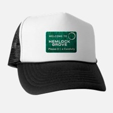 Welcome Hemlock Grove Trucker Hat