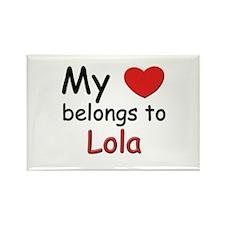 My heart belongs to lola Rectangle Magnet