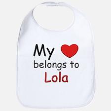 My heart belongs to lola Bib
