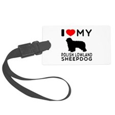 I Love My Dog Polish Lowland Sheep Dog Luggage Tag