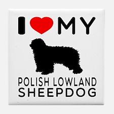 I Love My Dog Polish Lowland Sheep Dog Tile Coaste