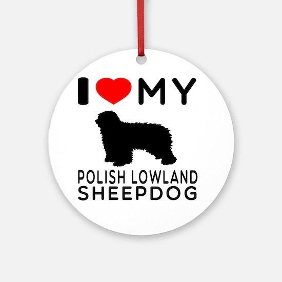 I Love My Dog Polish Lowland Sheep Dog Ornament (R