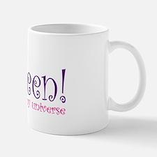 Queen of my Universe Mug