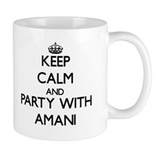 Keep Calm and Party with Amani Mugs