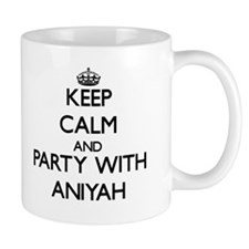 Keep Calm and Party with Aniyah Mugs