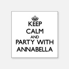 Keep Calm and Party with Annabella Sticker