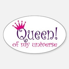 Queen of my Universe Oval Decal