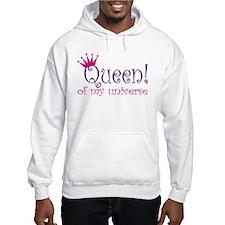 Queen of my Universe Hoodie