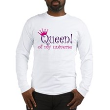 Queen of my Universe Long Sleeve T-Shirt