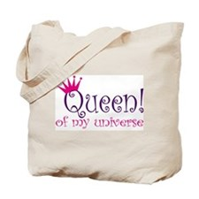 Queen of my Universe Tote Bag