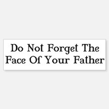Face of Your Father/Dark Tower Bumper Bumper Bumper Sticker