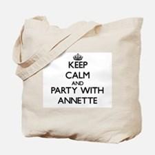 Keep Calm and Party with Annette Tote Bag