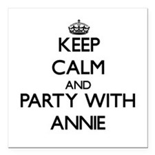 Keep Calm and Party with Annie Square Car Magnet 3
