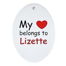 My heart belongs to lizette Oval Ornament