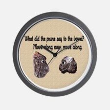 What Did the Prune Say Wall Clock