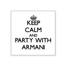 Keep Calm and Party with Armani Sticker