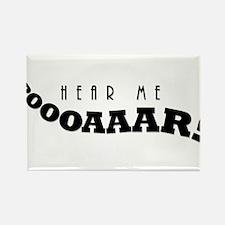 Hear Me Roar! Magnets